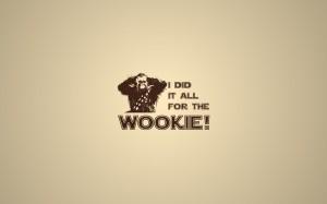 I Did It All For The Wookie Logo - скачать обои на рабочий стол