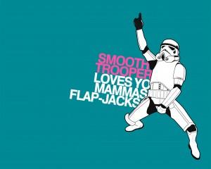 Smooth Trooper Loves Yo Mamas Flap Jacks - скачать обои на рабочий стол