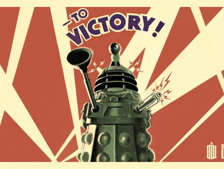 To Victory Dalek Robot Doctor Who Illustration