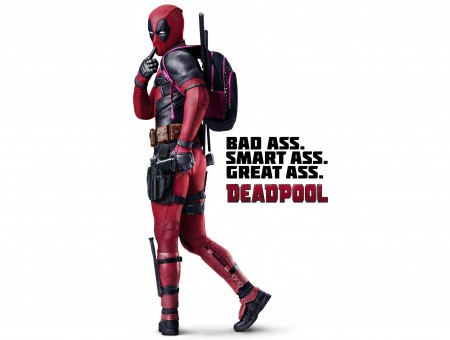 Bad Ass Smart Ass Great Ass Deadpool