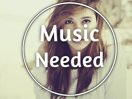 Music Needed